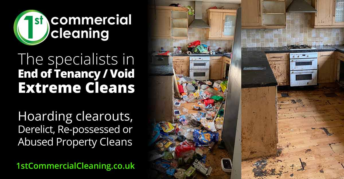 End of Tenancy Cleaning Void Cleaning, Extreme cleans, hoarding clearouts, and derelict or aboused property cleans